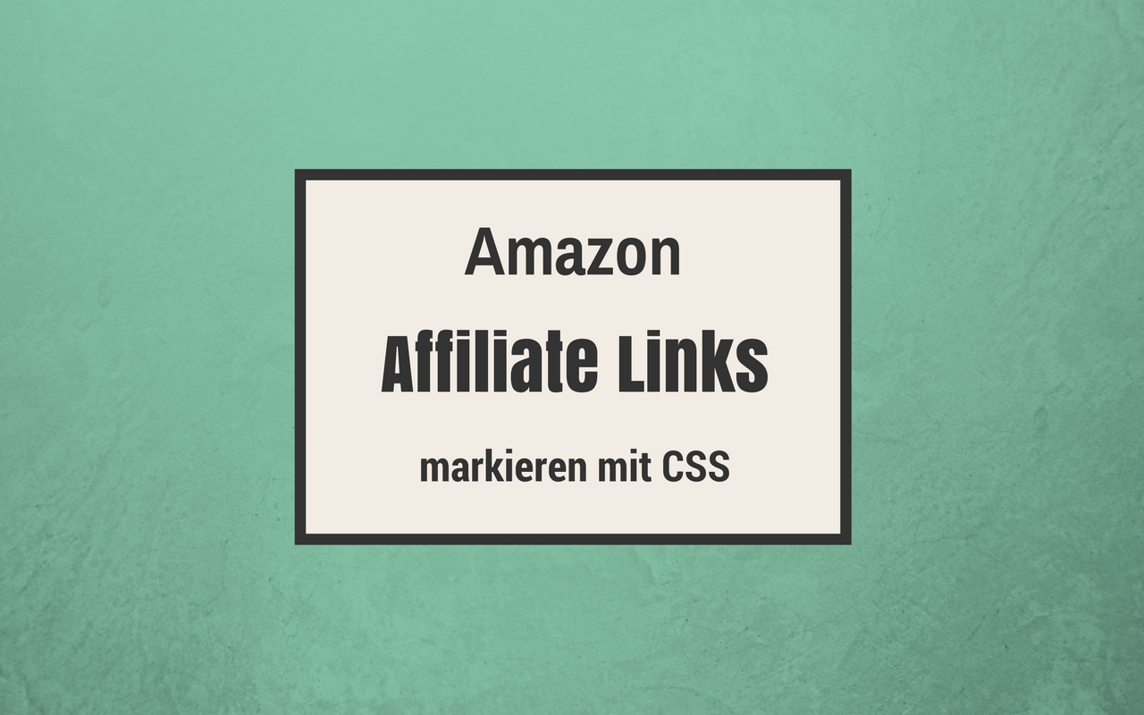 amazon-affiliate-links-markieren-css